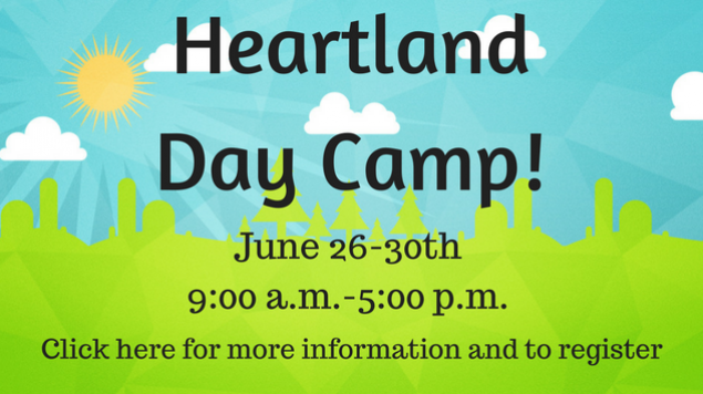 Heartland Day Camp!June 26-30th9-00 a.m.-5-00 p.m.