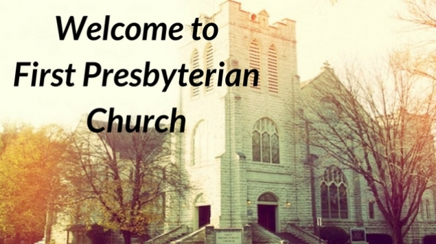 welcome-tofirst-presbyterianchurch-1